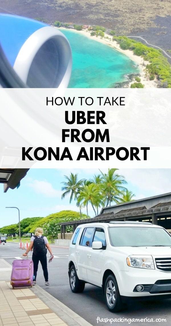 How To Take Uber From Kona Airport Big Island Hawaii Travel Blog Flashpacking America