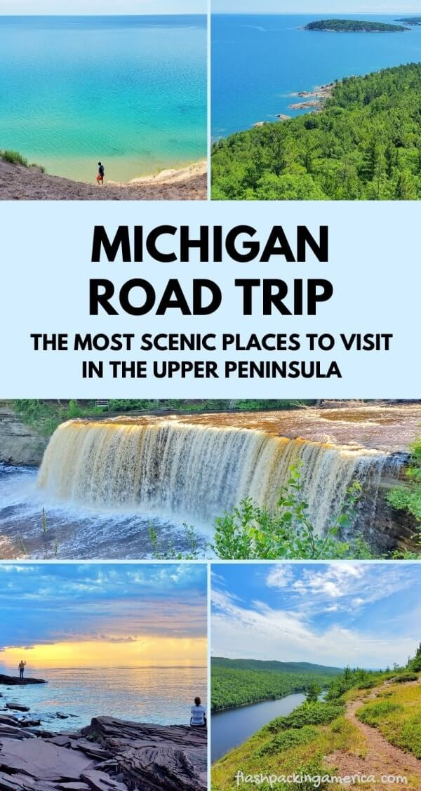 9 Places To Visit In Upper Peninsula Circle The Up Michigan Road Trip Around The Great Lakes Michigan Travel Blog Flashpacking America